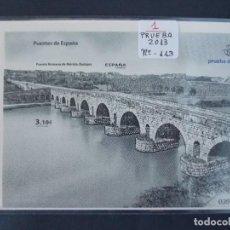 Sellos: PRUEBA OFICIAL , Nº 113 - PUENTE ROMANO MERIDA , BADAJOZ - AÑO 2013 - ESPAÑA - .. A1487. Lote 162379398