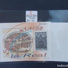 Sellos: LOTE DE 2 PRUEBAS OFICIALES Nº 73 - SANTA MARIA LA REAL , ARANDA DUERO - ESPAÑA , AÑO 2000 ...A1505. Lote 162476854