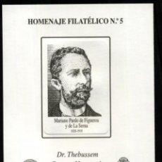 Sellos: ESPAÑA SPAIN HOMENAJE FILATÉLICO 5 EDIFIL DR. THEBUSSEM CARTERO HONORARIO 2009. Lote 167811546