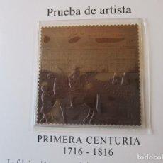 Timbres: ESPAÑA 2016 (SELLO BRONCE) PRIMERA CENTURIA 1716/2016. PRUEBA DE ARTISTA. VALOR EDIFIL 24 EUR.. Lote 212425807