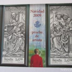 Timbres: ESPAÑA 2009. NAVIDAD 2009. PRUEBA DE ARTISTA. VALOR EDIFIL 14 EUR.. Lote 212426767