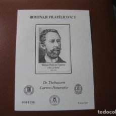 Sellos: 2009, HOMENAJE FILATELICO, DR. THEBUSSEM, CARTERO HONORARIO, EDIFIL 5. Lote 223471307