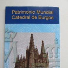 Sellos: ER * PACK PRUEBA ESPECIAL DEL PATRIMONIO MUNDIAL CATEDRAL DE BURGOS. Lote 235985280