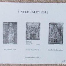 """Sellos: ESPAÑA EDICIÓN LIMITADA 2012 PRUEBA ESPECIAL IMPRESIÓN CALCOGRAFICA CATEDRALES """"NUMERADA"""". Lote 296796733"""