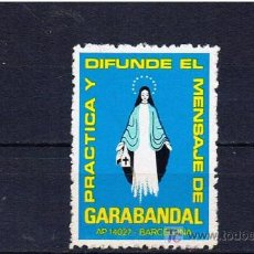 Timbres: PRACTICA I DIFUNDE EL MENSAJE DE GARABANDAL BARCELONA NUEVO**. Lote 19487373