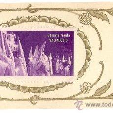 Sellos: -47052 SELLO SEMANA SANTA DE VALLADOLID, PUBLICIDAD LA CUSTODIA, FABRICA DE VELAS Y BUJIAS MALAGA. Lote 34176799