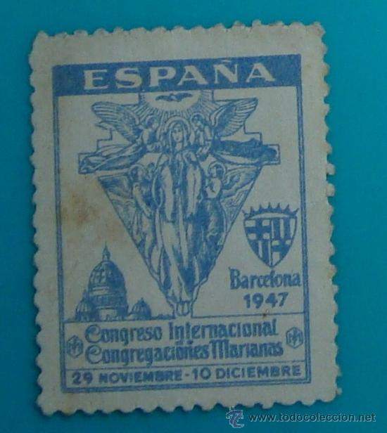 CONGRESO INTERNACIONAL CONGREGACIONES MARIANAS, BARCELONA 1947, NUEVO SIN GOMA (Sellos - Temáticas - Religión)