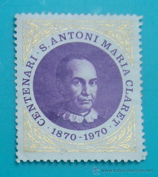 CENTENARIO DE S ANTONIO MARIA CLARET, 1870 - 1970, NUEVO SIN GOMA (Sellos - Temáticas - Religión)