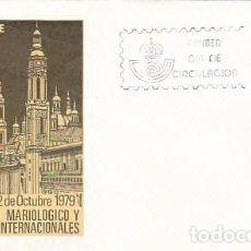 Sellos: EDIFIL 2543, CONGRESO MARIANO INTERNACIONAL EN ZARAGOZA, PRIMER DIA DE 3-10-1979 SOBRE DEL SFC. Lote 97797543