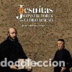 Sellos: PORTUGAL & LIBRO, JESUITAS, CONSTRUCTORES DE LA GLOBALIZACIÓN 2016 (4647). Lote 98024631