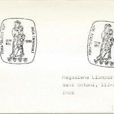 Sellos: 1984. SPAIN. INCA, MALLORCA. MATASELLOS/POSTMARK. EXP. DIJOUS BO. VIRGEN DE LLUC. VIRGIN MARY.. Lote 107590247