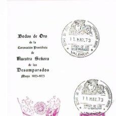 Sellos: 1973, BODAS DE ORO CORONACION VIRGEN DE LOS DESAMPARADOS (VALENCIA) TARJETA MAXIMA DE 11-5-1973. Lote 111123127