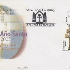 Sellos: EDIFIL 4013, AÑO JUBILAR DE LA VERA CRUZ DE CARAVACA, PRIMER DIA DE 4-9-2003. Lote 134301030