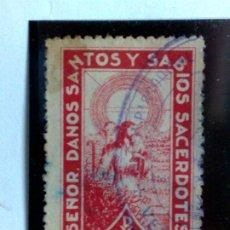 Sellos: SELLO 10.CENTIMOS (·MH.) SEÑOR DANOS SANTOS Y SABIOS SACERDOTES.. Lote 195176902