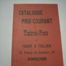 Sellos: REPRODUCCIÓN DEL PRIMER CATALOGO YVERT & TELLIER DEL AÑO 1897. Lote 17045126