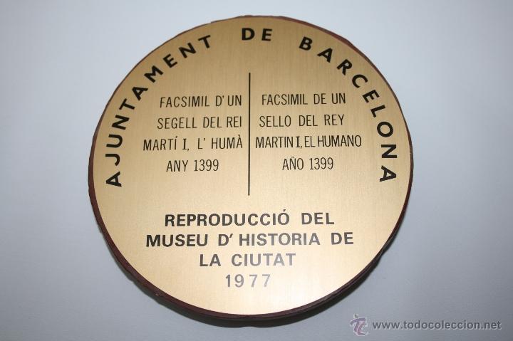 Sellos: M-414. FACSÍMIL DE SELLO DE MARTIN I EL HUMANO (1399) - MUSEU DHISTORIA DE BARCELONA - 1977 - Foto 2 - 40890784