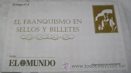 EL FRANQUISMO EN LOS SELLOS Y BILLETES, ENTREGA Nº 4, DE EL MUNDO (Filatelia - Sellos - Reproducciones)
