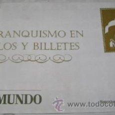 Sellos: EL FRANQUISMO EN LOS SELLOS Y BILLETES, ENTREGA Nº 4, DE EL MUNDO. Lote 40931153