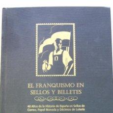 Sellos: LIBRO EL FRANQUISMO EN SELLOS Y BILLETES. EL MUNDO. REPRODUCCIONES FACSIMIL. Lote 47858186