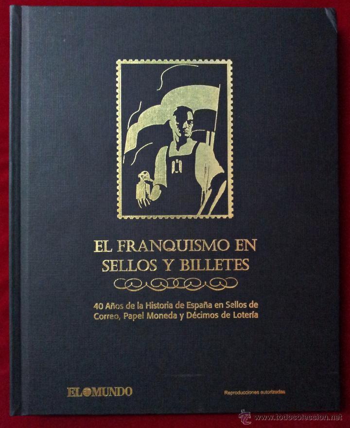 Sellos: EL FRANQUISMO EN SELLOS Y BILLETES. ÁLBUM . 40 AÑOS DE LA HISTORIA DE ESPAÑA - Foto 2 - 49449405