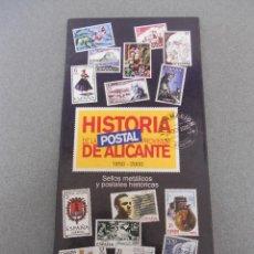 Sellos: HISTORIA POSTAL DE ALICANTE 1850-2000. Lote 51736530
