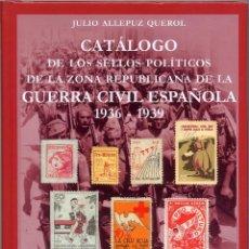 Sellos: ¡NOVEDAD! TOMO II DEL CATÁLOGO DE VIÑETAS POLÍTICAS DE EDIFIL, POR JULIO ALLEPUZ. Lote 90539385