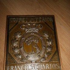 Sellos: CUADRO SELLO DE CORREOS - 3 CUARTOS FRANCO / CORREO INTERIOR - METAL ( BRONCE O COBRE ). Lote 179330390