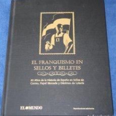 Sellos: EL FRANQUISMO EN SELLOS Y BILLETES - EL MUNDO - AFINSA (2006) ¡COMPLETO!. Lote 186142956