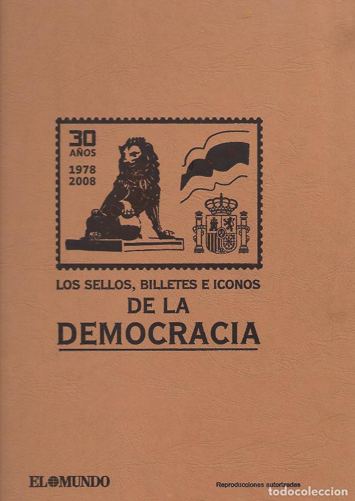 ALBUM EN PERFECTO ESTADO DE LOS SELLOS, BILLETES E ICONOS DE LA DEMOCRACIA 1978 2008 (Filatelia - Sellos - Reproducciones)
