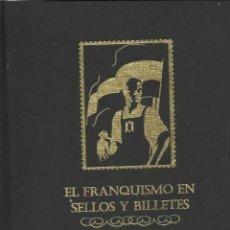 Sellos: COLECCION COMPLETA EL FRANQUISMO EN SELLOS Y BILLETES 40 AÑOS DE LA HISTORIA DE ESPAÑA. Lote 212112150