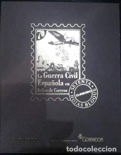 ALBUM LA GUERRA CIVIL ESPAÑOLA EN SELLOS DE CORREOS COLECCION COMPLETA (Filatelia - Sellos - Reproducciones)