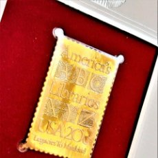 Timbres: SELLO DE ORO 22.KT. LIBRARIES OF AMERICA LEGACIES TO MANKIND 1982 - 40 X 25.MM. Lote 229446265