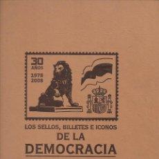 Sellos: ALBUM DE SELLOS, BILLETES E ICONOS DE LA DEMOCRACIA. COLECCIONABLE DEL MUNDO.DE 1.978- 2008. Lote 224516596
