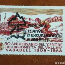 Sellos: VIÑETA 50 ANIVERSARIO CENTRE EXCURSIONISTA DEL VALLES 1958. Lote 240115055