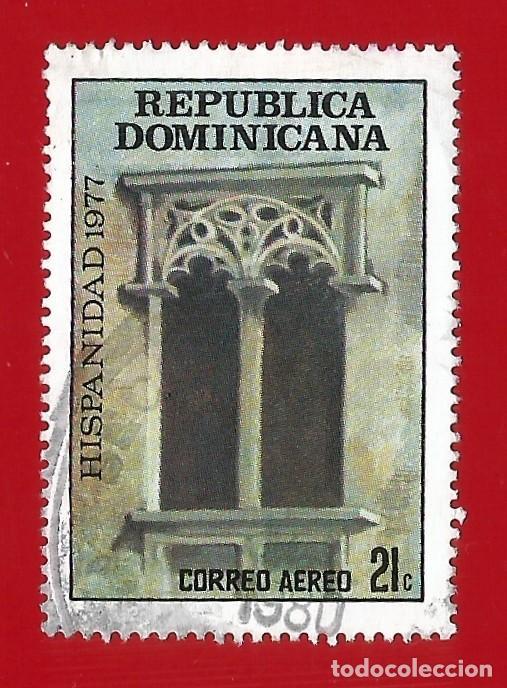 REPUBLICA DOMINICANA. 1978. HISPANIDAD. VENTANA CASA DEL TOSTADO (Sellos - Extranjero - América - República Dominicana)