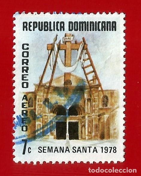 REPUBLICA DOMINICANA. 1978. SEMANA SANTA. FACHADA CATEDRAL STO. DOMINGO (Sellos - Extranjero - América - República Dominicana)