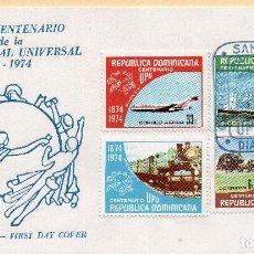 Sellos: SOBRE 1R DIA CENTENARIO UPU 1974, REPUBLICA DOMINICANA, MICHEL 1068-1071. Lote 213535257