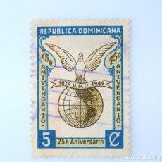 Sellos: SELLO POSTAL REPUBLICA DOMINICANA 1949, 5 ¢, 75 ANIVERSARIO DE LA UNION POSTAL UNIVERSAL, USADO. Lote 229818930