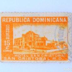 Sellos: SELLO POSTAL REPUBLICA DOMINICANA 1950, 15 ¢ ,HOTEL SAN CRISTOBAL, VARIANTE NARANJA, USADO. Lote 229841070