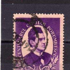 Sellos: ++ RUMANIA / ROMANIA / ROUMANIE AÑO 1953 YVERT NR.1331 USADA CIPRIAN PORUMBESCU. Lote 17711530