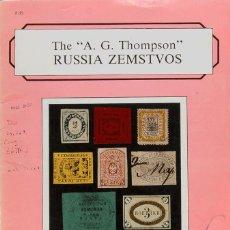 Sellos: RUSIA, BIBLIOGRAFÍA. 1985. CATÁLOGO DE LA COLECCIÓN THE A.G. THOMPSON RUSSIA ZEMSTVOS, CELEBRADA. Lote 183159967