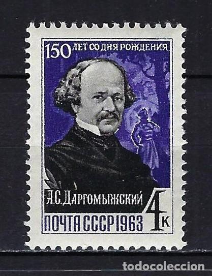 1963 RUSIA-URSS-UNIÓN SOVIÉTICA YVERT 2711 ANIVERSARIO A.S. DARGOMYZHSKY MNH** NUEVO SIN FIJASELLOS (Sellos - Extranjero - Europa - Rusia)