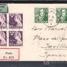 Sellos: SUECIA 324(4), 328(2) SOBRE DE PORLA A SEVILLA CIRCULADA CERTIFICADO, LLEGADA CERTIFICADO SEVILLA. Lote 18178056