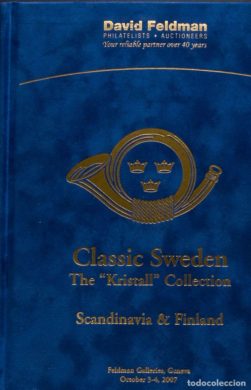 SUECIA, BIBLIOGRAFÍA. 2007. CATÁLOGO DE LA COLECCIÓN CLASSIC SWEDEN THE KRISTAL COLLECTION, SCAND (Sellos - Extranjero - Europa - Suecia)