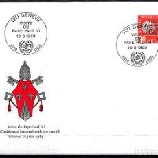 Sellos: 1969 SUIZA SOBRE PRIMER DÍA CIRCULACIÓN SPD YVERT S 436 - VISITA PAPA PABLO VI BUREAU INTERNATIONAL. Lote 154318550