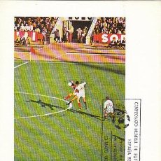 Sellos: EDIFIL 2571, COPA MUNDO FUTBOL ESPAÑA'82, TARJETA MAXIMA DE PRIMER DIA DE 23-5-1980 SFC . Lote 97058419