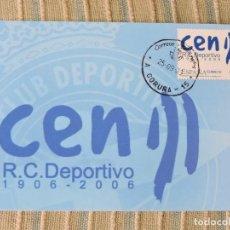 Sellos: 2006 TARJETA MÁXIMA CENTENARIO DEPOR R.C. DEPORTIVO DE A CORUÑA. Lote 102336415