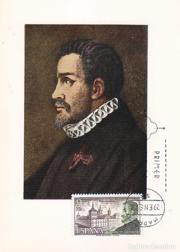 ARQUITECTURA JUAN DE HERRERA PERSONAJES ESPAÑOLES 1973 (EDIFIL 2117) EN TM PRIMER DIA MOD 1 RARA MPM (Sellos - España - Tarjetas Máximas )