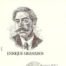 Sellos: TARJETA MAXIMA ESPAÑA DEL COMPOSITOR ENRIQUE GRANADOS , EDIFIL 1831 -PERSONAJES. Lote 169530056