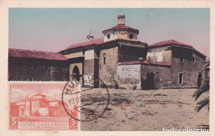 MONASTERIO DE LA RABIDA DESCUBRIMIENTO DE AMERICA 1930 (EDIFIL 559) EN TM MATASELLOS HUELVA RARA ASI (Sellos - España - Tarjetas Máximas )